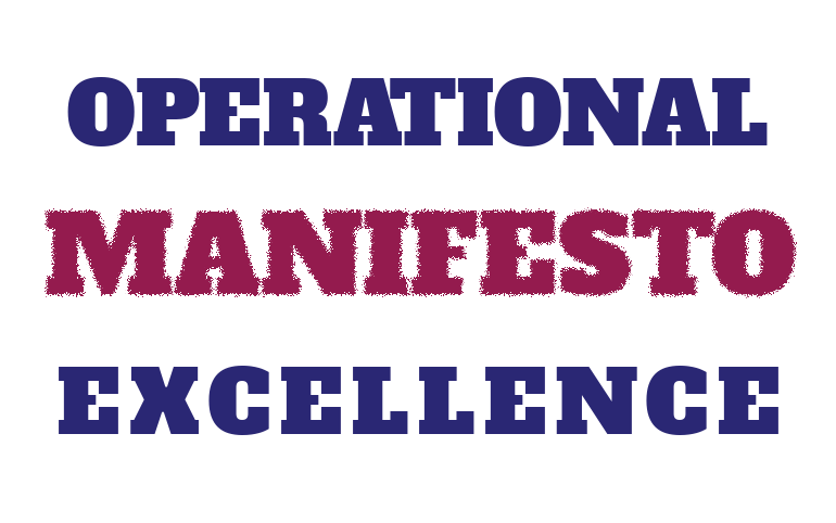 The Operational Excellence Manifesto