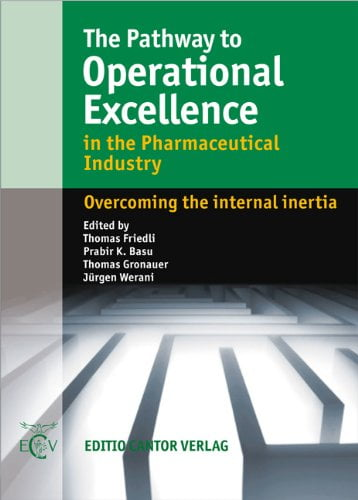 The Pathway to Operational Excellence in the Pharmaceutical Industry