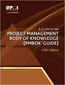 A Guide to the Project Management Body of Knowledge ( PMBOK® Guide ) Fifth Edition