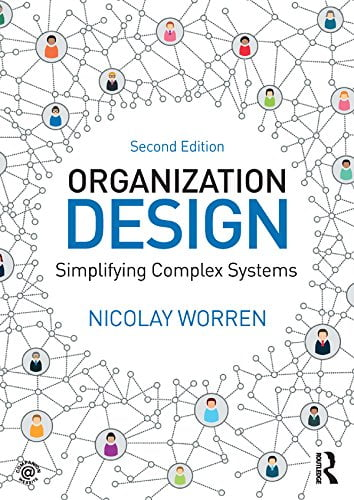 Organization Design: Simplifying complex systems