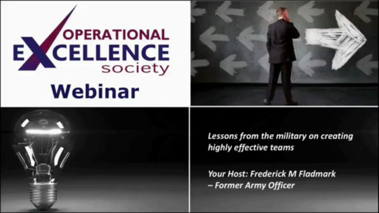 Operational Excellence Webinar Series – Lessons from the military on creating highly effective teams